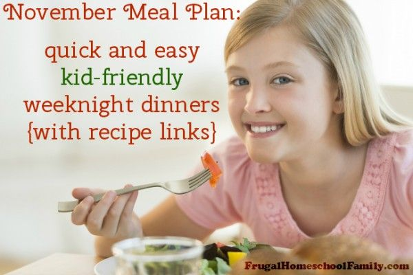 Download a free November Menu Plan with quick and easy, kid-friendly dinners.