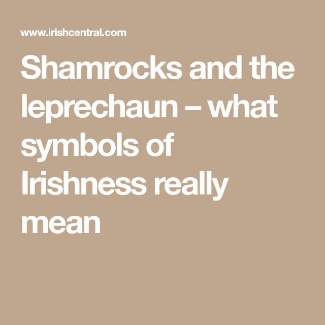 Shamrocks and the leprechaun – what symbols of Irishness really mean