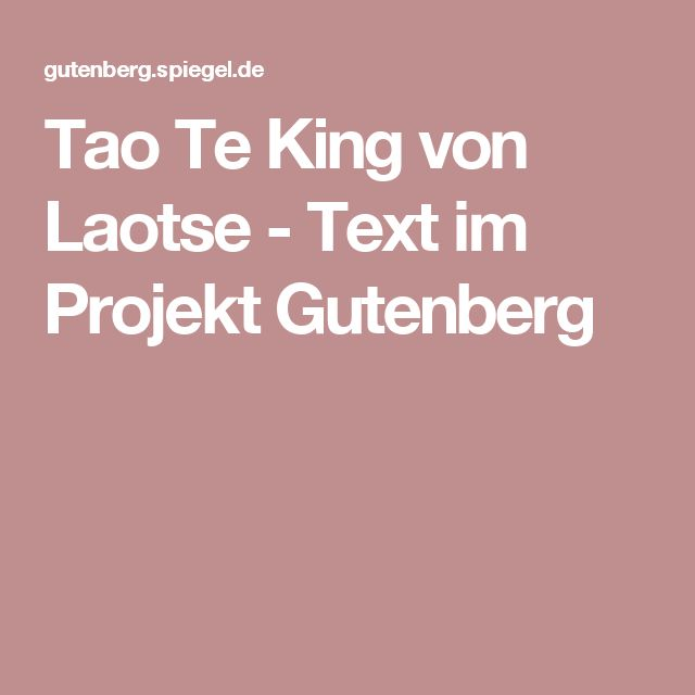 Tao Te King von Laotse - Text im Projekt Gutenberg