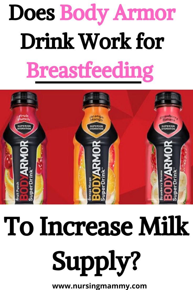 Does Body Armor Drink Increase Breastmilk Supply? in 2020