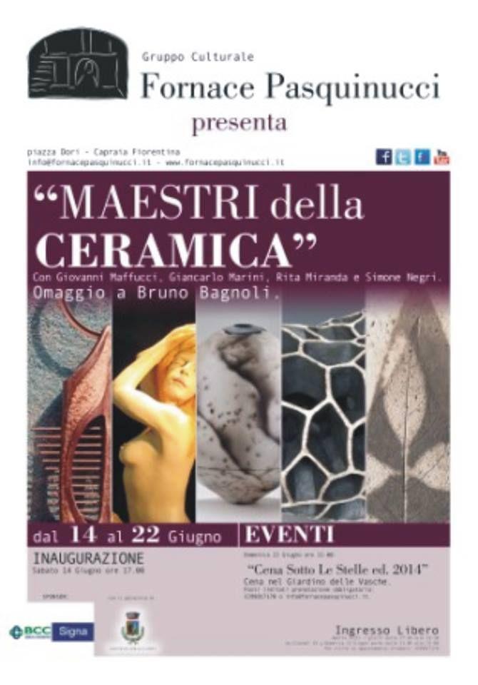 """""""Maestri della ceramica"""" mostra collettiva. Fornace Pasquinucci dal 14 al 22 Giugno. Con  Bruno Bagnoli Giovanni Maffucci  Giancarlo Marini Rita Miranda  Simone Negri"""