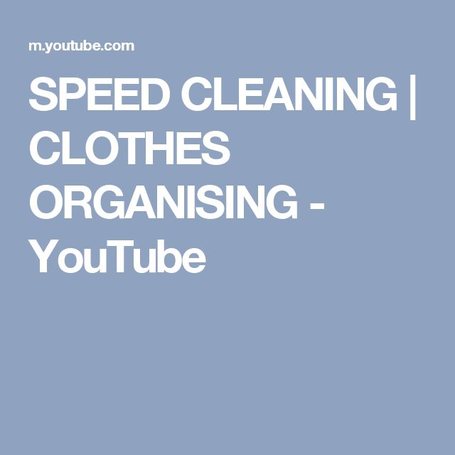 SPEED CLEANING | CLOTHES ORGANISING - YouTube