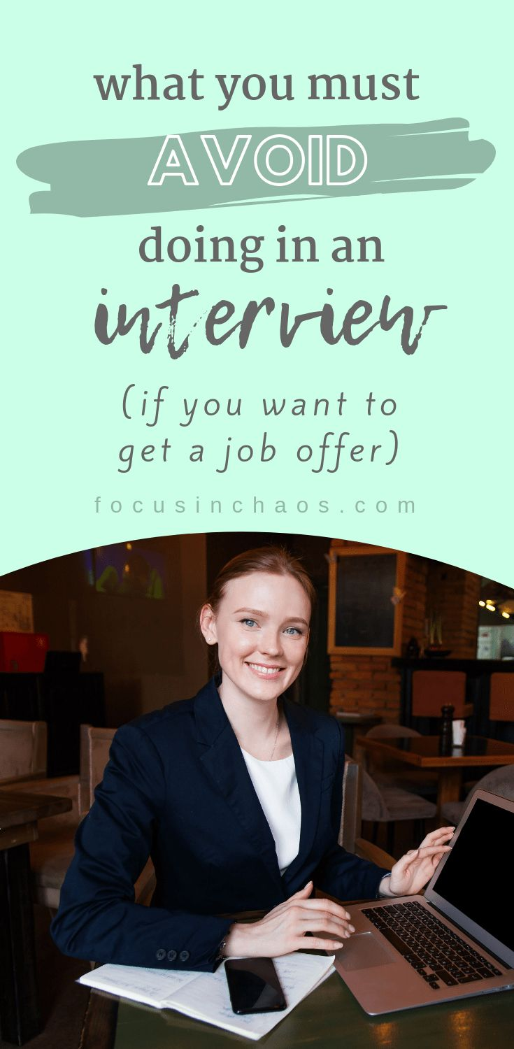 what not to do in an interview if you want to get a job offer