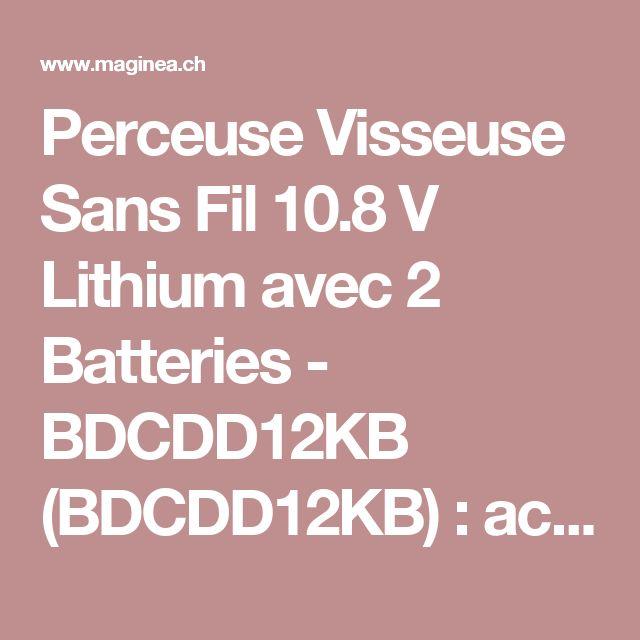 Perceuse Visseuse Sans Fil 10.8 V Lithium avec 2 Batteries - BDCDD12KB (BDCDD12KB) : achat / vente Perceuse -visseuse et perforateur sur maginea.com