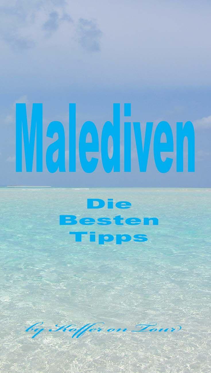 Die Besten Tipps fürs Traumhafte Zeiten auf den Malediven. Schau mal rein!!