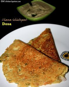 Chickpea or chana Dosa - Indian  pancakes under 200 calorie meal, high protein and fibre.