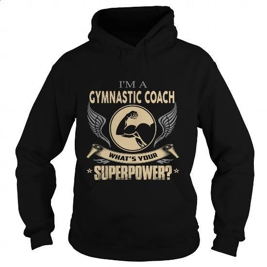 GYMNASTIC COACH - #purple hoodie #work shirt. MORE INFO => https://www.sunfrog.com/LifeStyle/GYMNASTIC-COACH-100116561-Black-Hoodie.html?60505