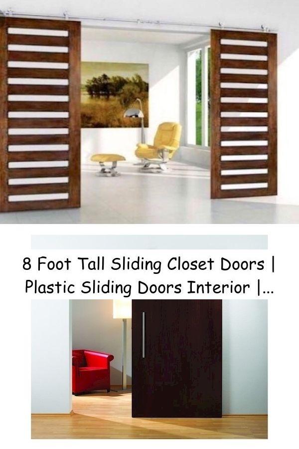 8 Foot Tall Sliding Closet Doors Plastic Sliding Doors Interior Sliding Barn Door Interior House In 2020 Modern Patio Doors Home Decor Sliding Doors Interior
