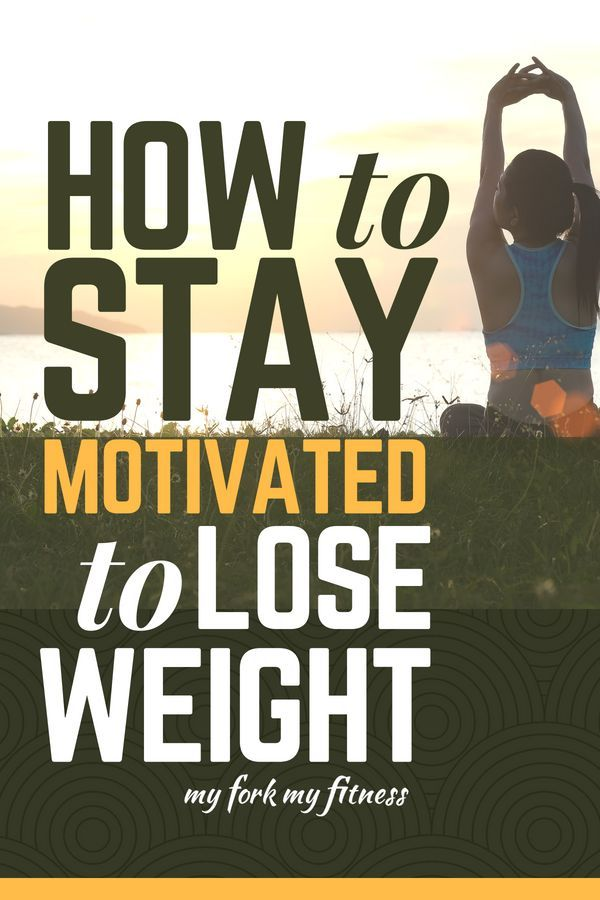 How Do I Get Motivated To Lose Weight And Exercise