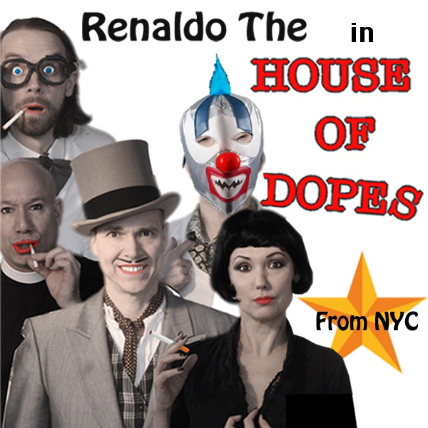 House Of Dopes