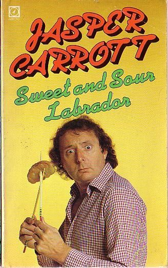 Jasper Carrott - Sweet and Sour Labrador