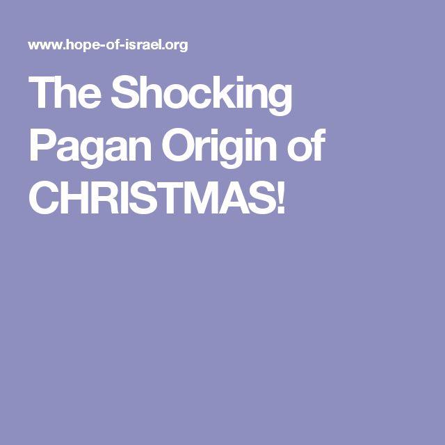 The Shocking Pagan Origin of CHRISTMAS!