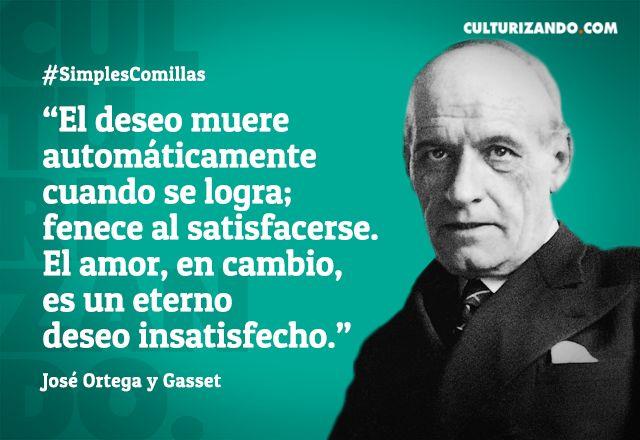 Lo mejor de José Ortega y Gasset (+Frases) - culturizando.com | Alimenta tu Mente