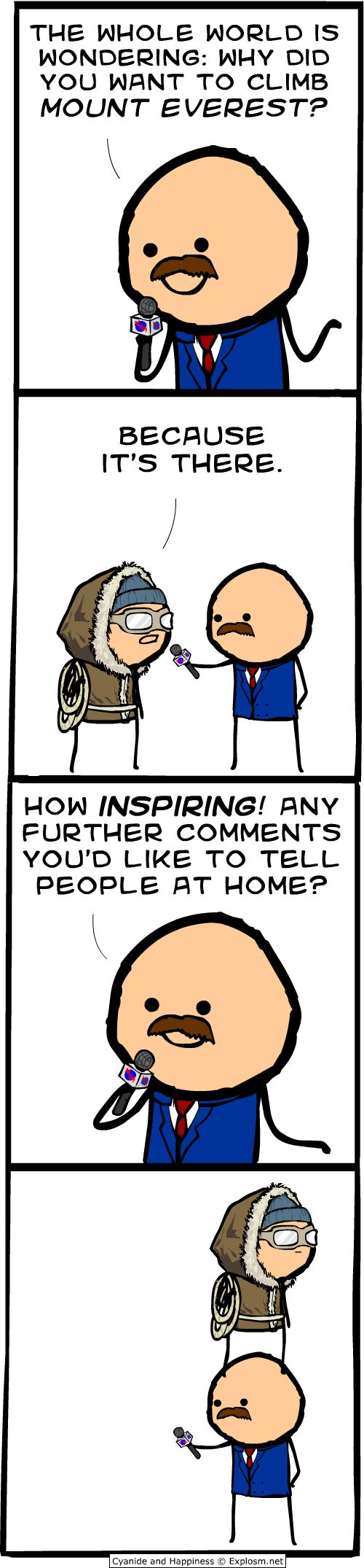 Cyanide and Happiness: Because it's there, Mt. Everest, Backpacking, Climbing, Mountaineering