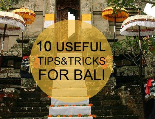 10 Useful tips for Bali