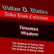 This is the Wallace D. Wattles Trilogy audiobook collection. Included are The Science of Getting Rich, The Science of Being Great, and The Science of Being Well.
