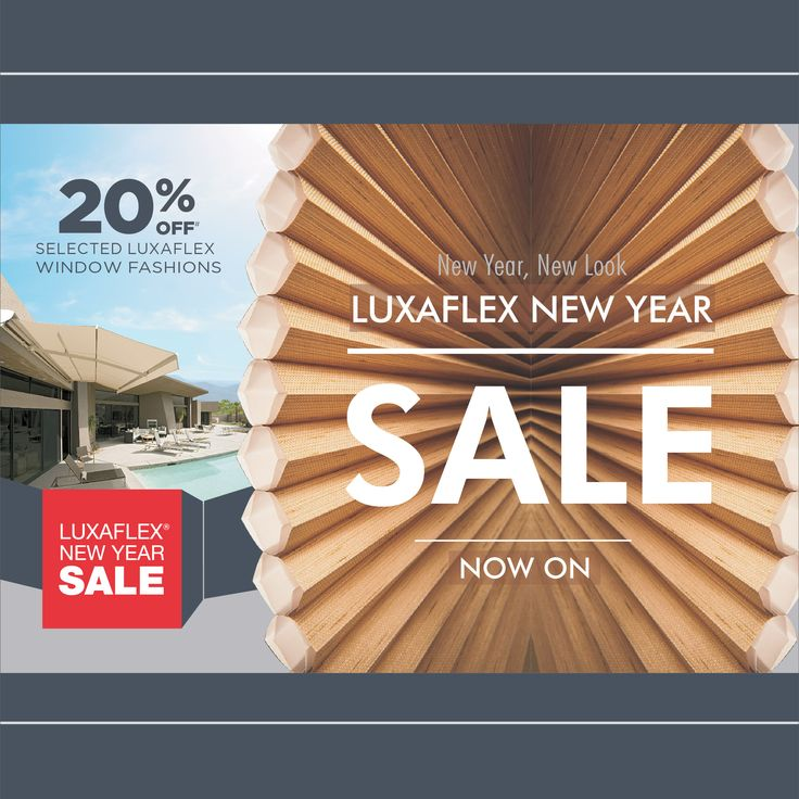 The Luxaflex Window Fashions New Year Sale is now on! You can save hundreds of dollars with 20% off# a large range of Luxaflex Window Fashions.