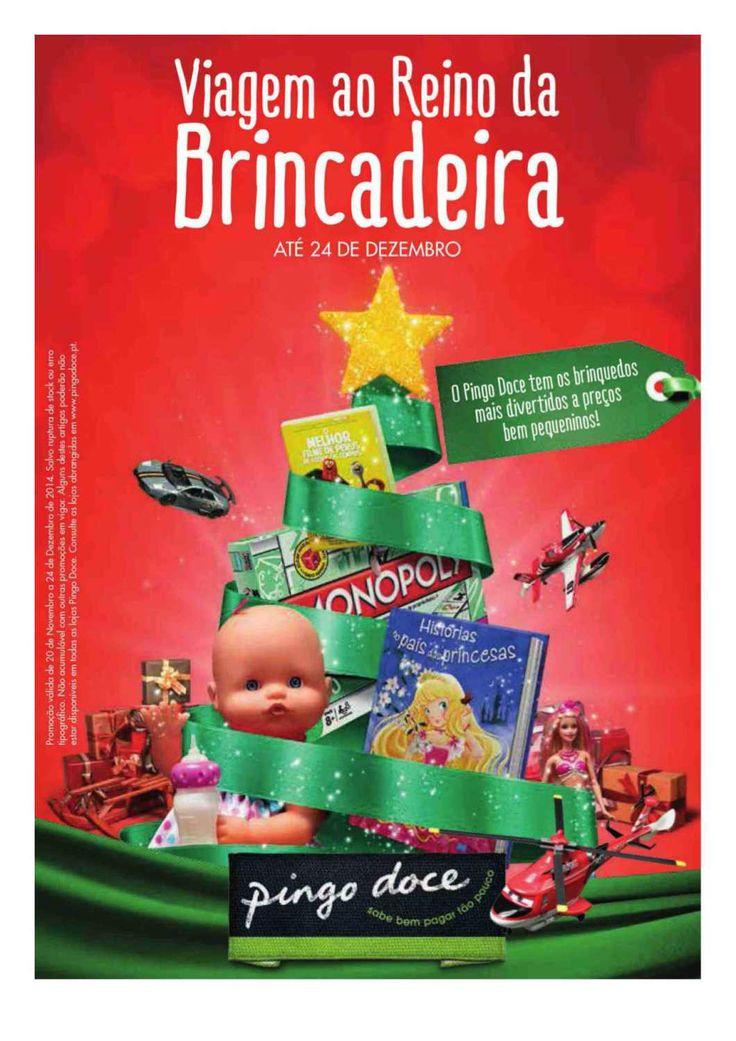 Já conhece o catálogo de brinquedos do Pingo Doce Hiper? Viagem ao Reino da Brincadeira 20 de Novembro a 24 de Dezembro