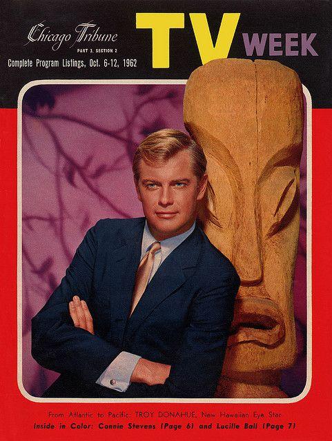 "Chicago Tribune TV Week, Oct. 6, 1962 — Troy Donahue in ""Hawaiian Eye"" (1959-1963, ABC)"