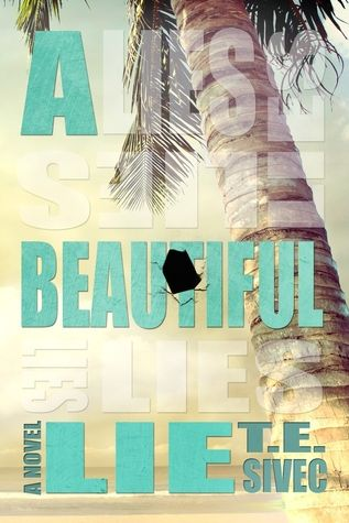 A Beautiful Lie (Playing With Fire, #1)- Comes out tomorrow...I've read excellent reviews about it. :)