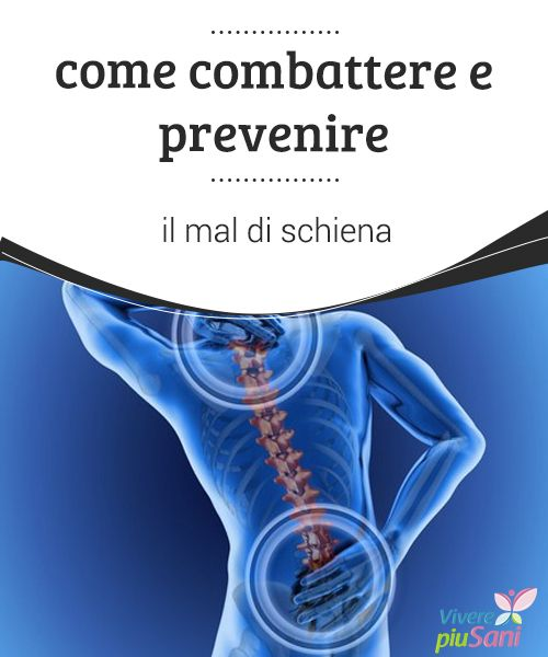 Prevenire e curare il mal di schiena (con immagini) - Il..