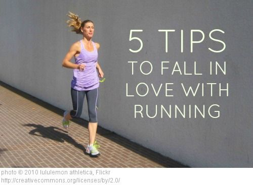 5 TIPS TO FALL IN LOVE WITH RUNNING