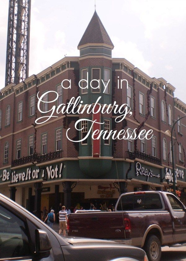 A Day in Gatlinburg, Tennessee