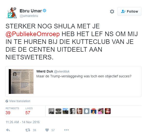 @umarebru: STERKER NOG SHULA MET JE @PubliekeOmroep HEB HET LEF NS OM MIJ IN TE HUREN BIJ DIE KUTTECLUB VAN JE DIE DE CENTEN UITDEELT AAN NIETSWETERS.