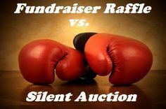 Fundraiser Raffle vs Silent Auction - What to consider when choosing between these two types of fundraisers. More raffle ideas www.FundraiserHelp.com/raffles/