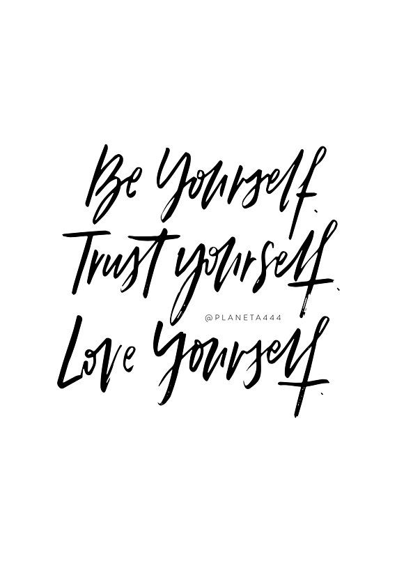 Image of: Yourself Be Trust Love Yourself Selflove Handlettered Motivational Black White Quotes Trust Love Quote Pinterest Promise To Never Watch Episode Without You Funny Wedding Vows