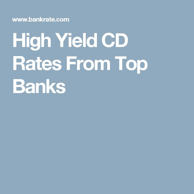 High Yield CD Rates From Top Banks