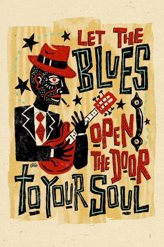 "In honour of tonight....""Let the blues open the door to your soul."""