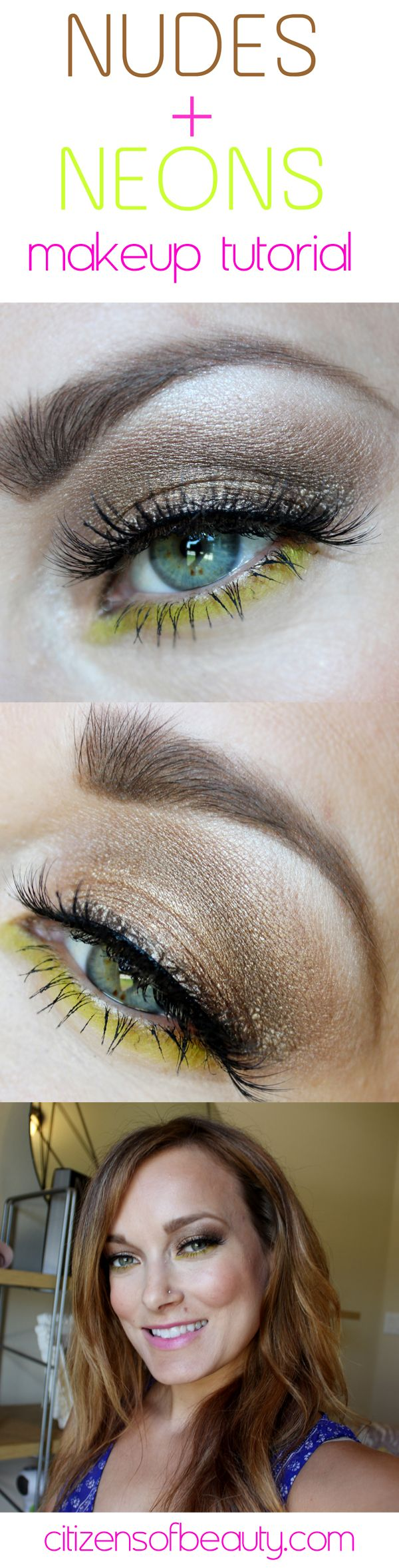 Tutorial: Nude and Neon Makeup Featuring Urban Decay Electric and Naked 2 Palettes #urbandecay #bbloggers #eotd via @Citizens Of Beauty