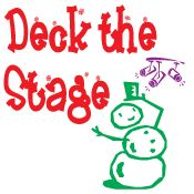 Deck the Stage!