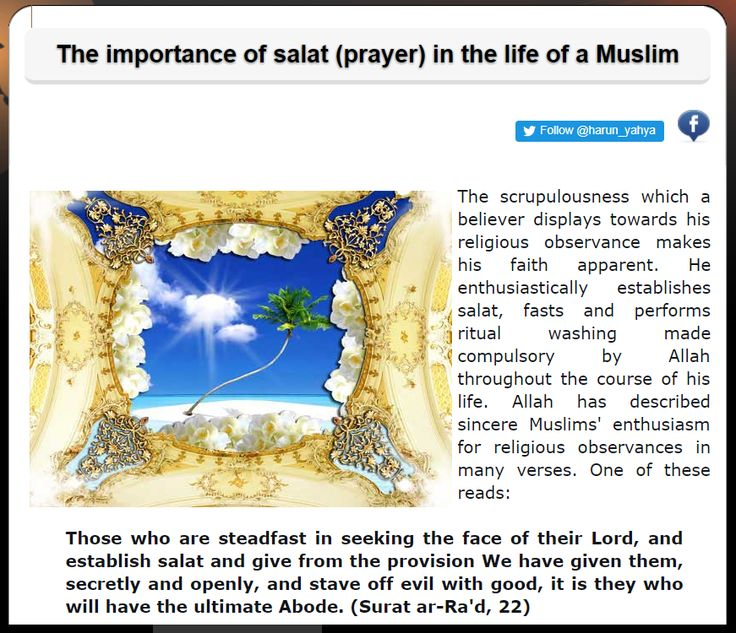 The importance of salat (prayer) in the life of a Muslim