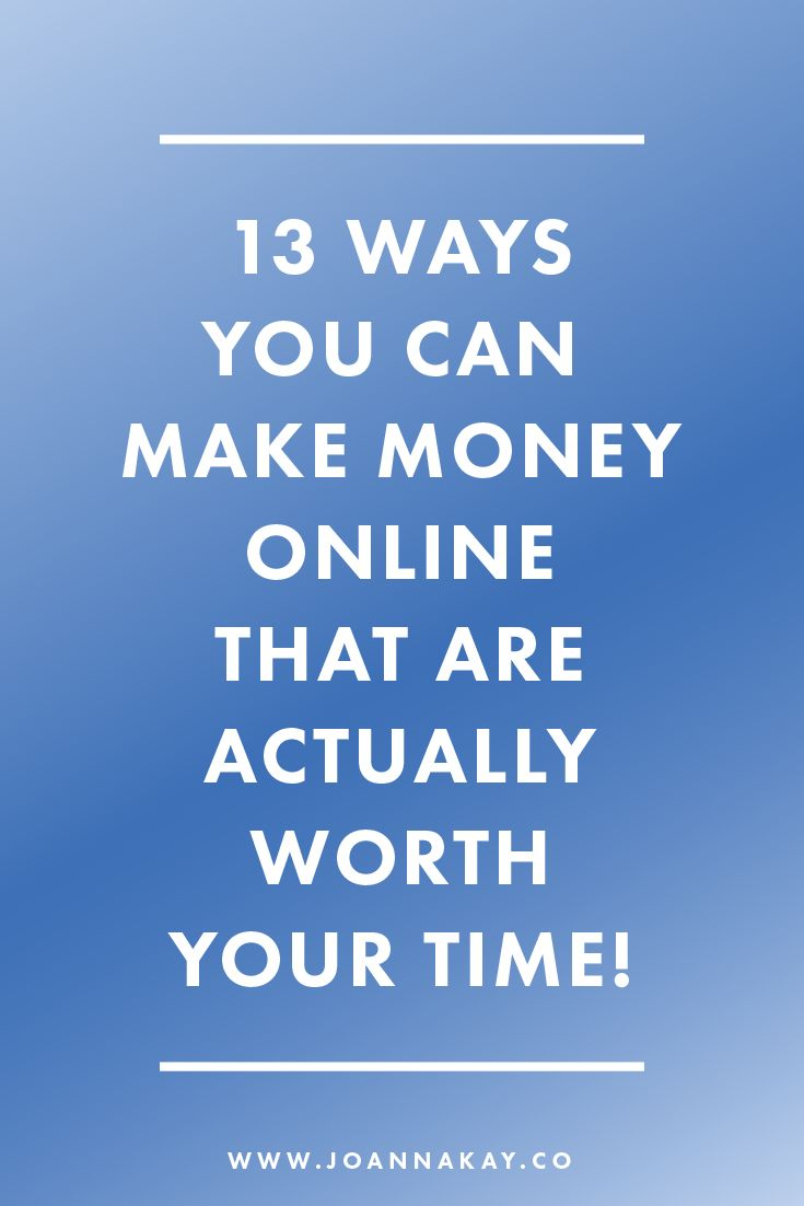 Want to work from home and earn a real living online? In this post I've rounded up the 13 most effective ways to make money online that are actually worth your time! Click through to read more!