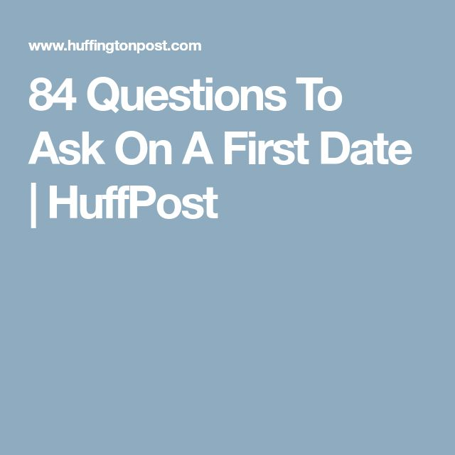questions to ask when you first start dating
