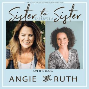 Angie Ryg & Ruth Bell Olsson | Sister-to-Sister Interview