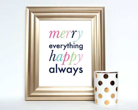 Merry everything happy always holiday printable art instant download digital art print Pinterest everything home decor