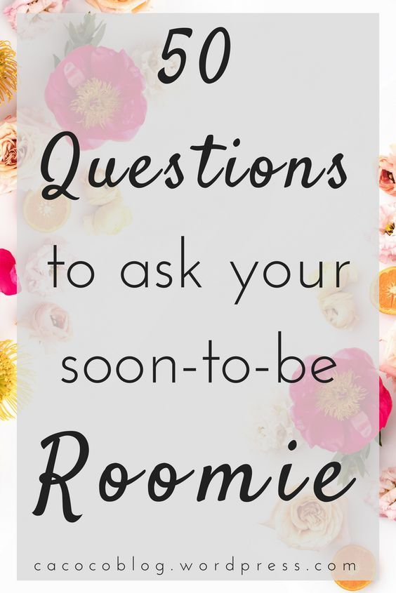 Questions for Your Roommate | College Dorms | College Roommates | College Tips