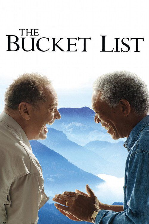 The Bucket List Full Movie Online 2007