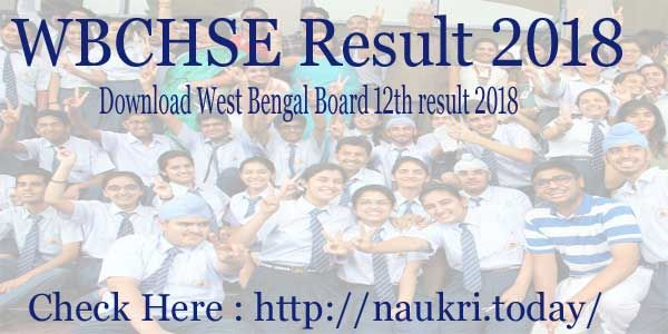 Download Wbchse Result 2018 By Name Or Roll No From Here The Examination Was Conducted On 27th March 2018 To 11th April 2018 Candidates Name Wise Wise Names