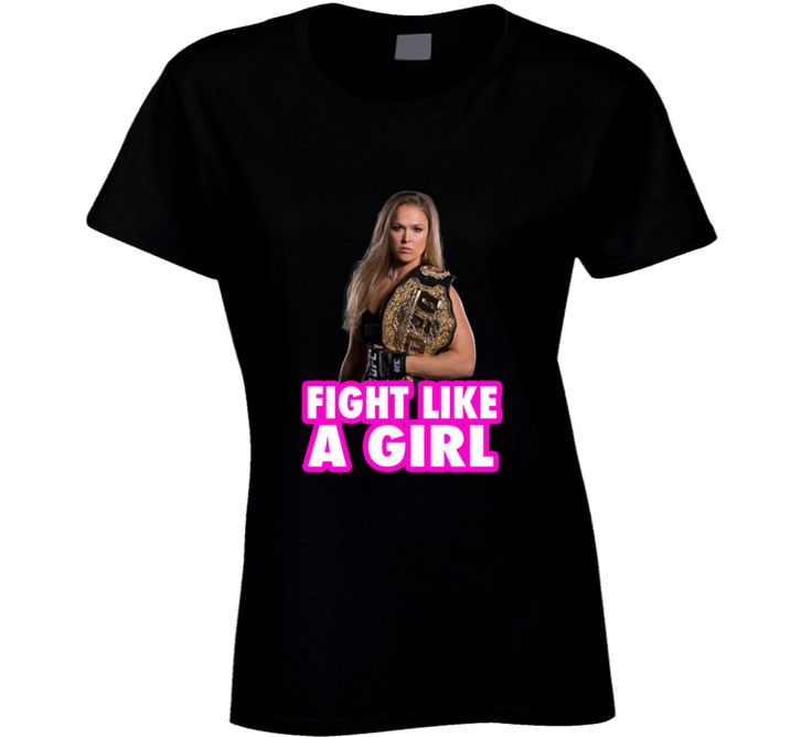 Fight Like a Girl Ronda Rousey Fighter Boxing T Shirt