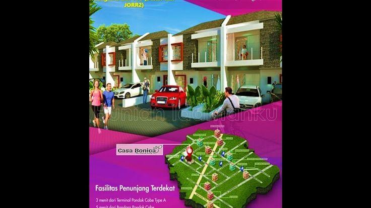 Cluster Casa Bonica Residence   Rumah 2 Lantai Dekat MRT Lebak Bulus, Dekat Bandara Pondok Cabe, dan Dekat dengan 2 Exit TOL (Desari dan JORR2)   https://youtu.be/qUJyBosbotg