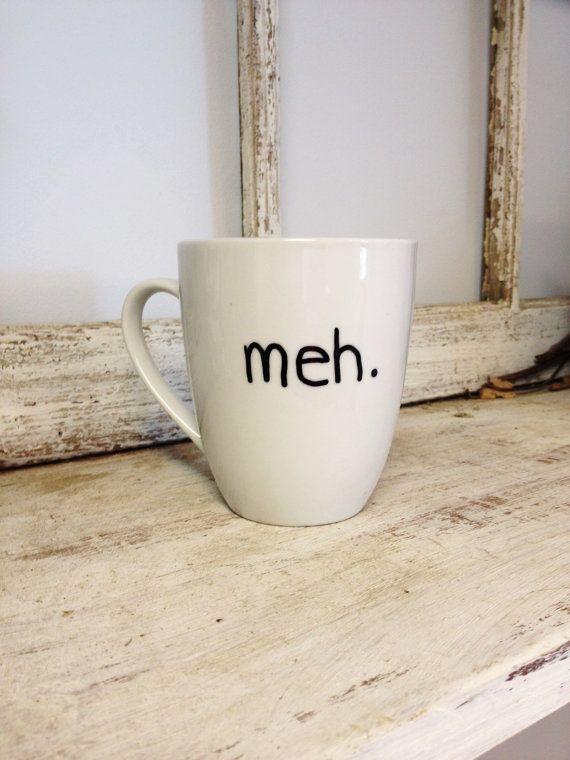 Meh. Coffee Mug