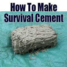 outdoor survival ideas | How To Make Survival Cement | Prepping Ideas - Are You Prepared Enough ...