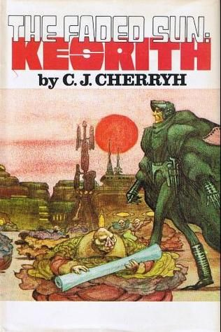 The Faded Sun Kesrith Cherryh, C.J. - Google Search