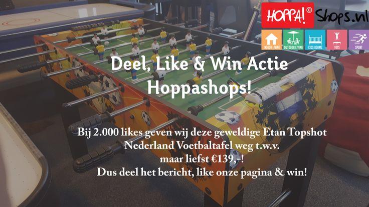 Wil jij kans maken op een gratis voetbaltafel? Doe dan snel mee aan onze nieuwe deel, like & win actie op https://www.facebook.com/Hoppashops/!  LinkedIn - https://www.linkedin.com/company/hoppa-shops-bv Google+ - https://plus.google.com/u/0/108474247948750147182 Instagram - https://www.instagram.com/hoppashops/ Youtube - https://www.youtube.com/channel/UCLgx3NzJlIvJCPvO_Nfiz8A Blogspot - http://hoppashops-nl.blogspot.nl/   http://www.websitesendomeinnamen.nl/