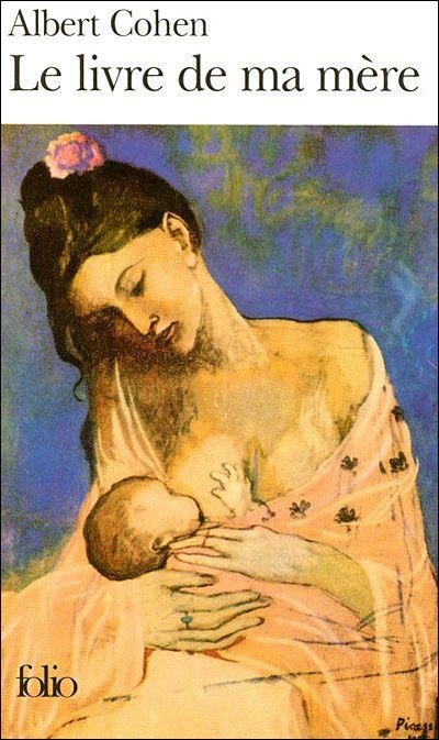 Le livre de ma mère (My Mother's Book) - Albert Cohen