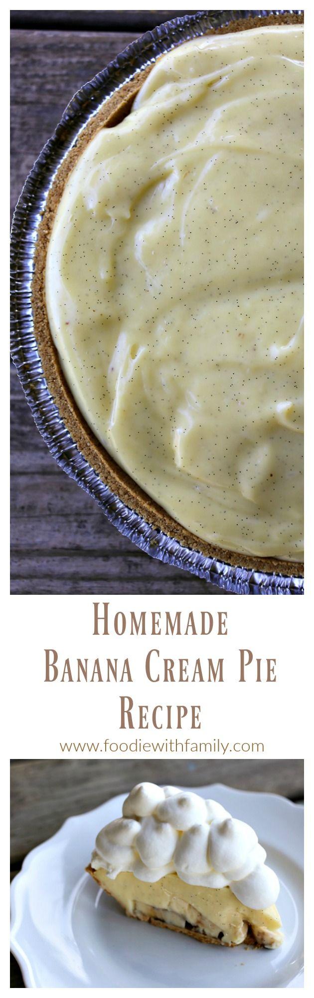Homemade Banana Cream Pie with real bananas and homemade vanilla bean custard.